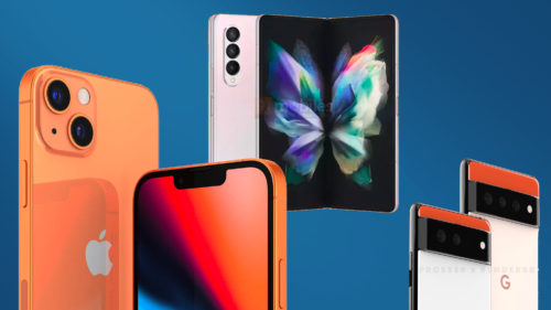 Most anticipated phones — iPhone 13, Galaxy Z Fold 3, Pixel 6 and more