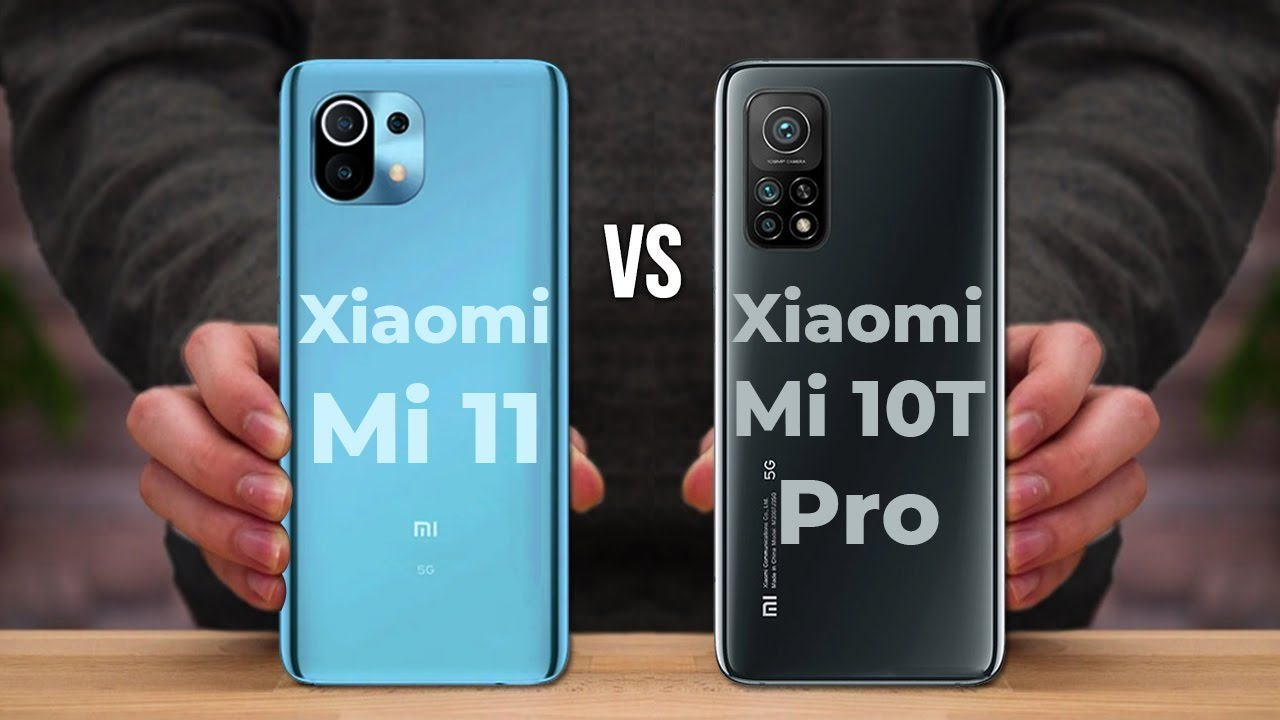 Xiaomi Mi 11 vs Xiaomi Mi 10T Pro
