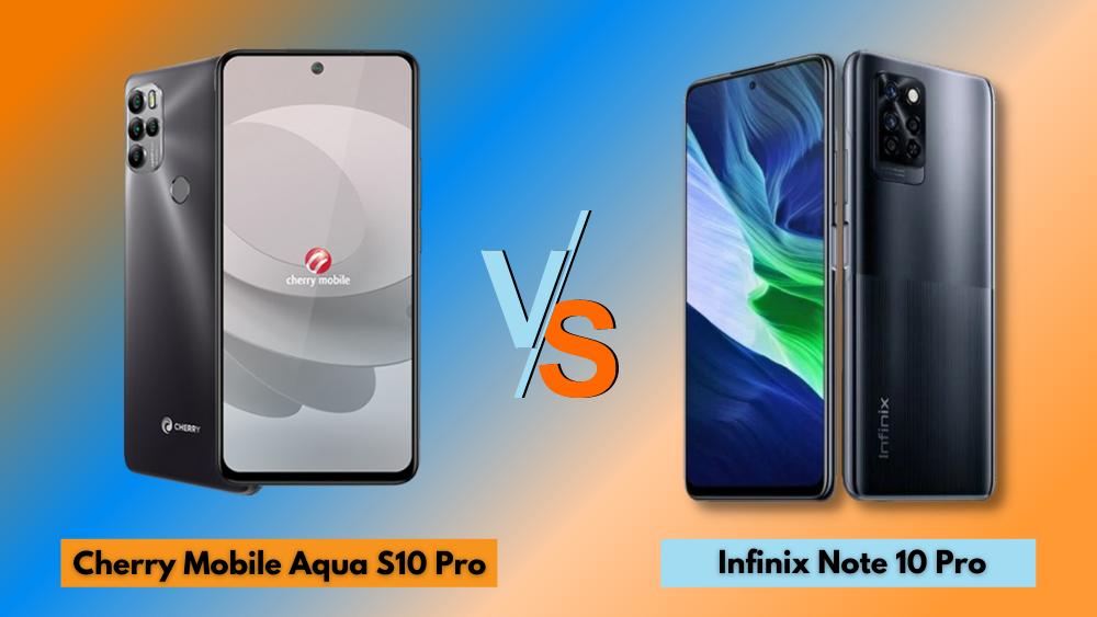 Cherry Mobile Aqua S10 Pro vs Infinix Note 10 Pro
