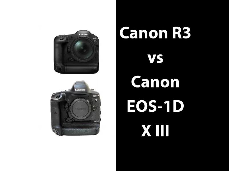 Canon R3 vs Canon EOS-1D X Mark III