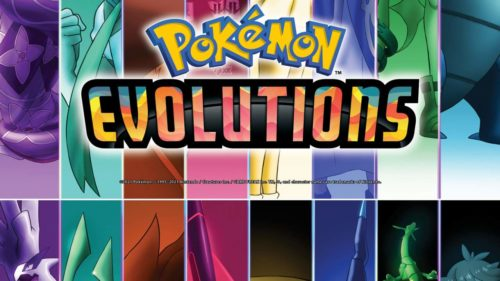 Pokemon Evolutions release dates revealed for 8-region free series