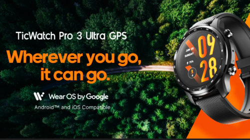TicWatch Pro 3 Ultra: Extreme Google OS Rugged Watch