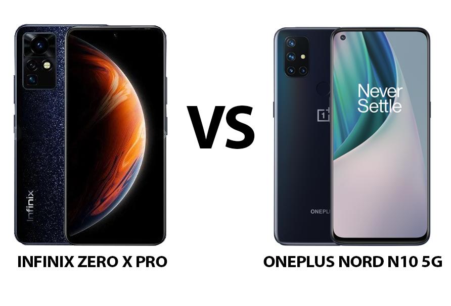 Infinix Zero X Pro vs OnePlus Nord N10 5G